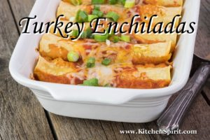 picture of turkey enchiladas with cheese and fresh vegetables kitchen spirit recipe jill reid
