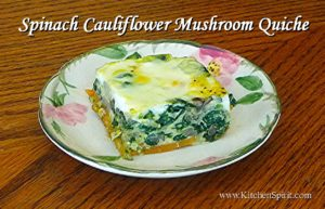 picture of kitchen spirit recipe spinach cauliflower mushroom quiche on desert rose franciscan ware plate jill reid