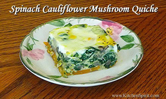 Spinach Cauliflower Mushroom Quiche