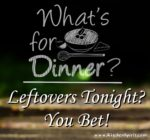 picture of what's for dinner leftovers tonight kitchen spirit update jill reid