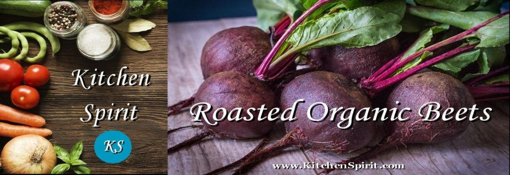 roasted organic beets jill reid kitchen spirit