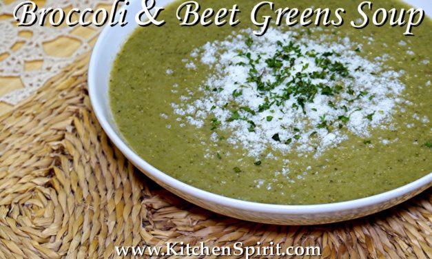Broccoli and Beet Greens Soup