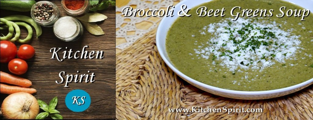 broccoli and beet greens soup kitchen spirit jill reid