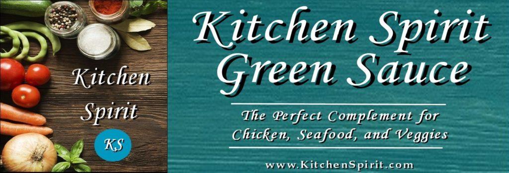 kitchen spirit green sauce jill reid