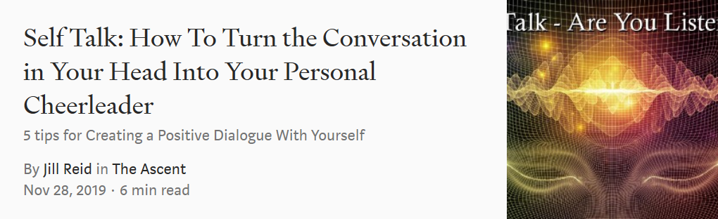 Self Talk – How To Turn The Conversation In Your Head Into Your Personal Cheerleader